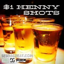 1_Henny_Shots
